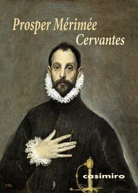 Cervantes (frances) - Prosper Merimee