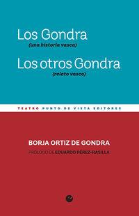 GONDRA, LOS (UNA HISTORIA VASCA) / OTROS GONDRA, LOS (RELATO VASCO)