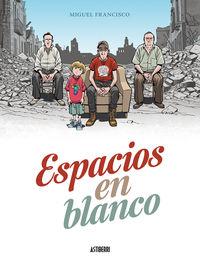 Espacios En Blanco - Miguel Francisco