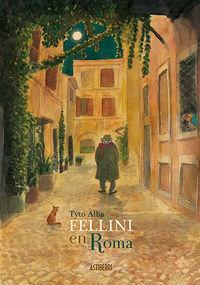 Fellini En Roma - Tyto Alba