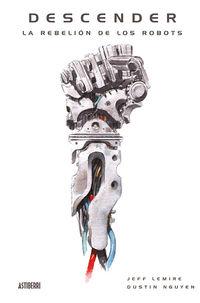 Descender 5 - La Rebelion De Los Robots - Dustin Nguyen