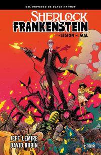 Sherlock Frankenstein Y La Legion Del Mal - Jeff Lemire / David Rubin