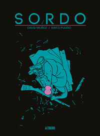 Sordo - Rayco Pulido / David Muñoz