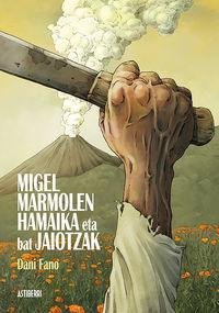 Migel Marmolen Hamaika Eta Bat Jaiotzak - Dani Fano