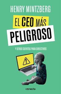CEO MAS PELIGROSO, EL - Y OTROS CUENTOS PARA DIRECTIVOS