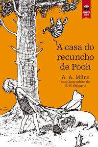 CASA DO RECUNCHO DE POOH, A