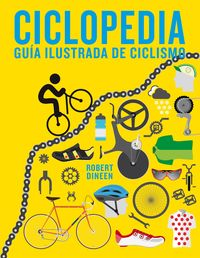 CICLOPEDIA - GUIA ILUSTRADA DE CICLISMO