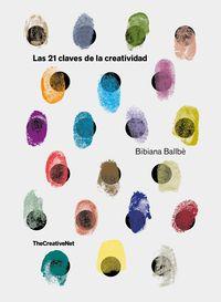 Las 21 claves de la creatividad - Bibiana Ballbe