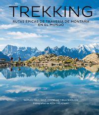 TREKKING - RUTAS EPICAS DE TRAVESIA DE MONTAÑA EN EL MUNDO