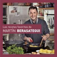 RECETAS FAVORITAS DE MARTIN BERASATEGUI, LAS