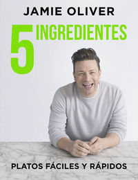 5 Ingredientes - Platos Faciles Y Rapidos - Jamie Oliver