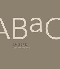 Abac - Cocina En Evolucion - Jordi Cruz