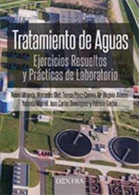 TRATAMIENTO DE AGUAS - EJERCICIOS RESUELTOS Y PRACTICAS DE LABORATORIO