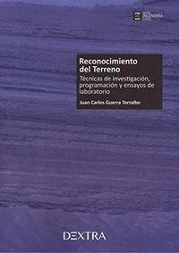 RECONOCIMIENTO DEL TERRENO - TECNICAS DE INVESTIGACION, PROGRAMACION Y ENSAYOS DE LABORATORIO