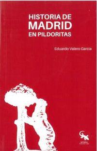HISTORIA DE MADRID EN PILDORITAS