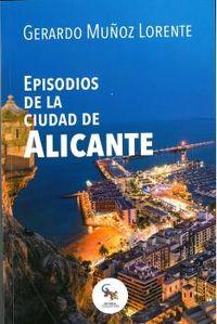 EPISODIOS DE LA CIUDAD DE ALICANTE