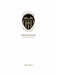 LIBRO OFICIAL DEL CENTENARIO DEL VALENCIA CF (INGLES)