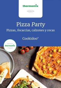 PIZZA PARTY - PIZZAS, FOCACCIAS, CALZONES Y COCAS