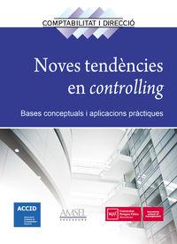NOVES TENDENCIES EN CONTROLLING - BASES CONCEPTUALS I APLICACIONS PRACTIQUES