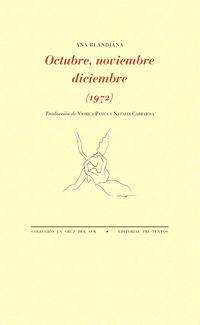 OCTUBRE, NOVIEMBRE, DICIEMBRE (1972)