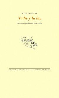Nadie Y La Luz - Marius Sampere I Pasarell