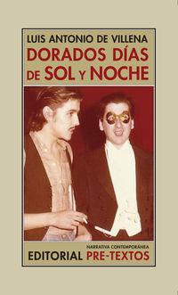DORADOS DIAS DE SOL Y NOCHE - MEMORIAS II