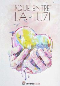 Que Entre La Luz - Aa. Vv.