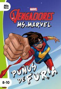 VENGADORES, LOS - MS. MARVEL PUÑOS DE FURIA