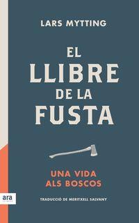 LLIBRE DE LA FUSTA, EL
