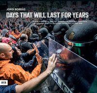 Days That Will Last For Years - Jordi Borras