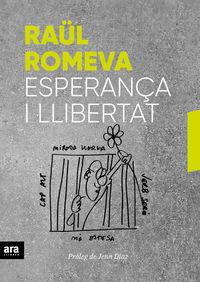Esperança I Llibertat - Raul Romeva I Rueda