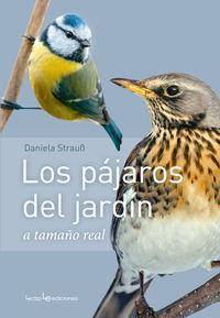 PAJAROS DEL JARDIN, LOS - A TAMAÑO NATURAL