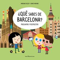¿QUE SABES DE BARCELONA? - PREGUNTAS Y RESPUESTAS