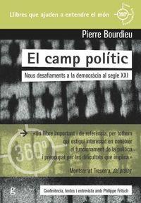 Camp Politic, El - Nous Desafiaments A La Democracia Al Segle Xxi - Pierre Bourdieu