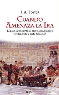 Cuando Amanezca La Ira - Jose Antonio Fortea