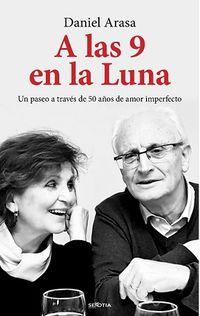 A Las 9 En La Luna - Daniel Arasa
