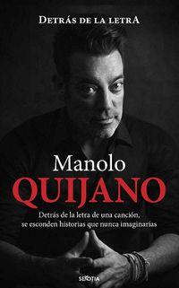Manolo Quijano - Detras De La Letra - Manuel Quijano Ahijado