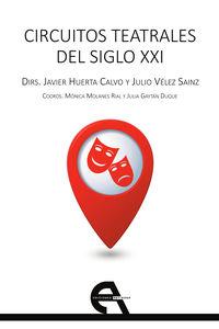 CIRCUITOS TEATRALES DEL SIGLO XXI