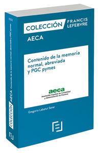 Contenido De La Memoria Normal, Abreviada Y Pgc Pymes - Aa. Vv.
