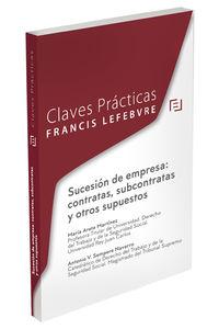 CLAVES PRACTICAS SUCESION DE EMPRESA - CONTRATAS, SUBCONTRATAS Y OTROS SUPUESTOS