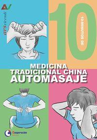 10 minutos de medicina tradicional china - automasaje - Aa. Vv.