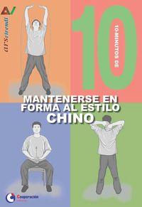 10 MINUTOS DE - MANTENERSE EN FORMA AL ESTILO CHINO