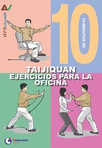 10 MINUTOS DE TAIJIQUAN - EJERCICIOS PARA LA OFICINA