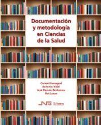 DOCUMENTACION Y METODOLOGIA EN CIENCIAS DE LA SALUD
