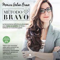 METODO BRAVO, EL - LA HERRAMIENTA DEFINITIVA (Y DIVERTIDA) PARA APRENDER A HABLAR EN PUBLICO