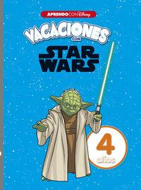 4 AÑOS - VACACIONES CON STAR WARS (APRENDO CON DISNEY)