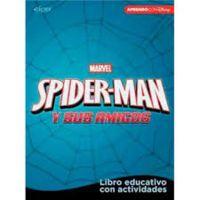 Spider-Man Y Sus Amigos (libro Educativo Disney Con Actividades) - 5-7 Años - Aa. Vv.
