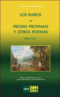 Raros, Los / Prosas Profanas Y Otros Poemas - Ruben Dario