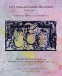 ACTA CURIARUM REGNI ARAGONUM X - CORTES DEL REINADO DE ALFONSO V - VOL. I