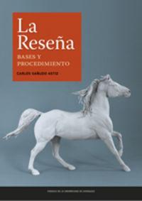 RESEÑA, LA - BASES Y PROCEDIMIENTO